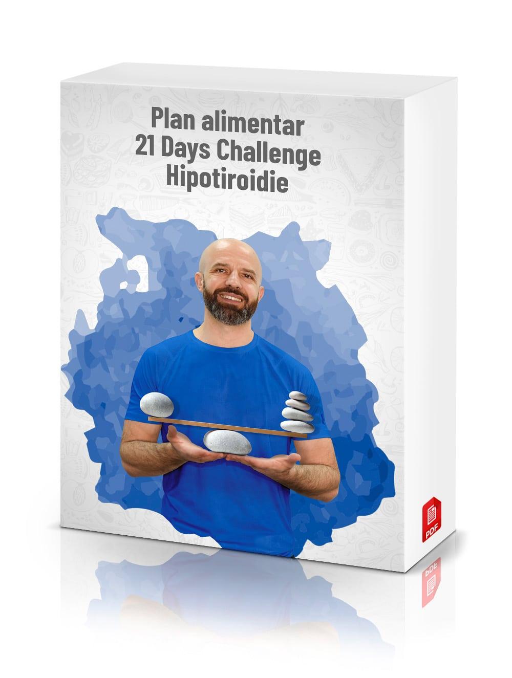 Plan alimentar 21 Days Challenge (HIPOTIROIDIE)